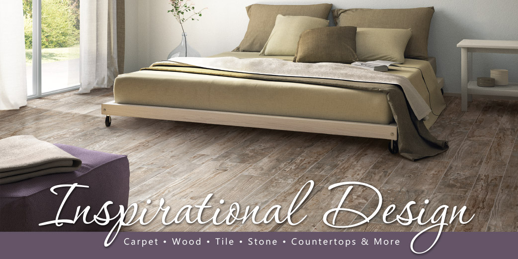 Inspirational Design - Carpet, Wood, Tile, Stone, Countertops & More.